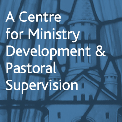 A Centre for Ministry Development and Pastoral Supervision